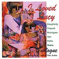 I Loved Lucy - Daugherty, Tripputi, et al / DeJong, Van Music CD